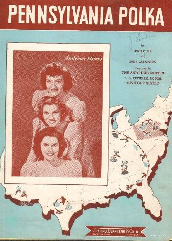 Andrews Sisters - Pennsylvania Polka - Vintage SHEET MUSIC for the Polka Classic, NICE cover portrait of the Andrews Sisters! - EX8/ - Sheet Music