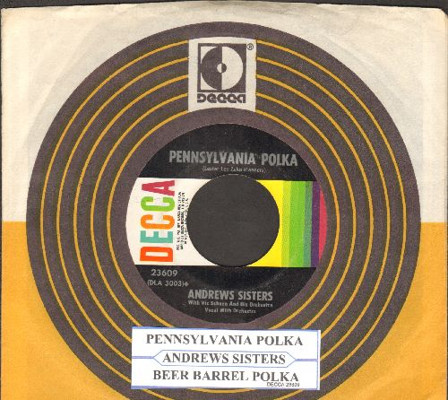 Andrews Sisters - Pennsylvania Polka/Beer Barrel Polka (multi-color 1960s pressing withjuke box label and Decca company sleeve) - NM9/ - 45 rpm Records