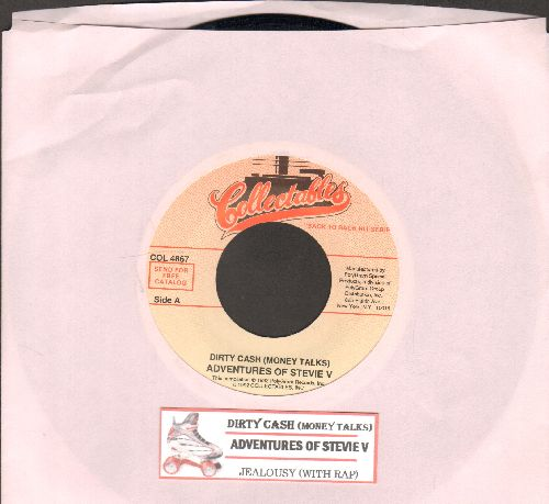 Adventures Of Stevie V - Dirty Cash (Money Talks)/Jealousy (With Rap) (re-issue with juke box label) - NM9/ - 45 rpm Records