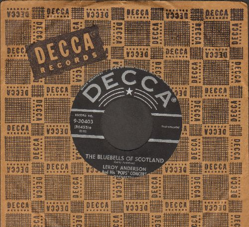 Anderson, Leroy - The Bluebells Of Scotland/Forgotten Dreams (with vintage Decca company sleeve) - EX8/ - 45 rpm Records