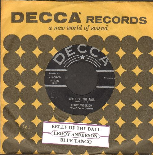 Anderson, Leroy - Belle Of The Ball/Blue Tango (black label, silver lines aerly pressing with vintage Decca company sleeve and juke box label) - VG7/ - 45 rpm Records