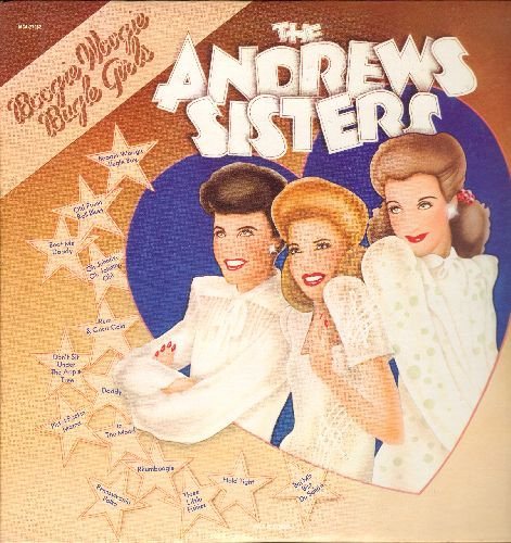 Andrews Sisters - Boogie Woogie Bugle Girls: Rum And Coca Cola, Pennsylvania Polka, Bei Mir Bist Du Schoen, In The Mood, Daddy (vinyl LP record, re-issue of vintage recordings) - NM9/NM9 - LP Records