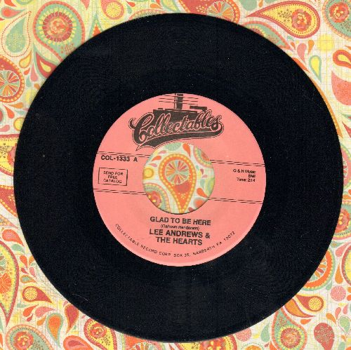 Andrews, Lee & The Hearts - Glad To Be Here/Why Do I (re-issue) - M10/ - 45 rpm Records