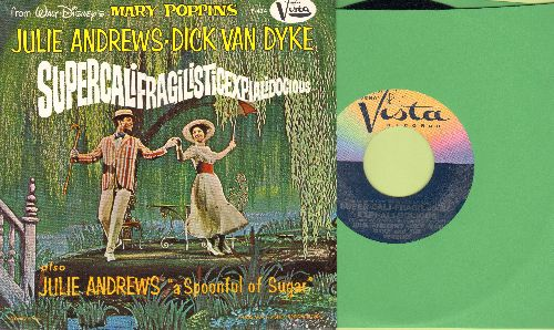 Andrews, Julie & Dick Van Dyke - Supercalifragilisticexpialidocious/A Spoonful Of Sugar (with picture sleeve, NICE condition!) - NM9/NM9 - 45 rpm Records