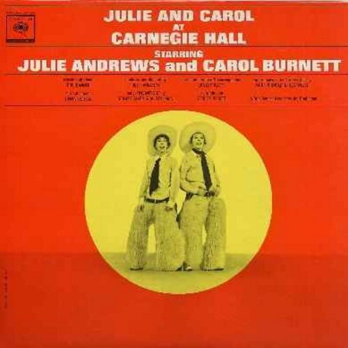 Andrews, Julie & Carol Burnett - Julie & Carol At Carnegie Hall: No Mozart Tonight, There's No Business Like Show Business, Doin' What Comes Naturally, History Of Musical Comedy (vinyl MONO LP record, gray label 6 white eyes) - NM9/NM9 - LP Records