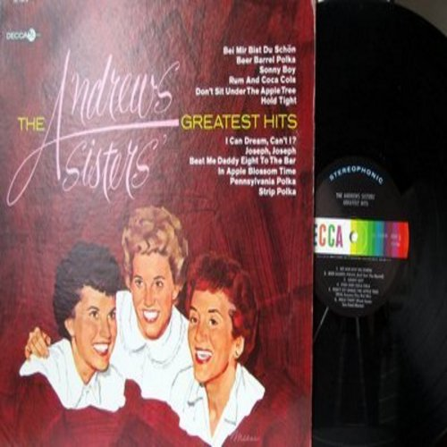 Andrews Sisters - The Andrews Sisters' Greatest Hits: Bei Mir Bist Du Schoen, Beer Barrel Polka, Sonny Boy, Rum And Coca Cola, Pennsylvania Polka, Don't Sit Under The Apple Tree (Vinyl STEREO LP record) - NM9/NM9 - LP Records