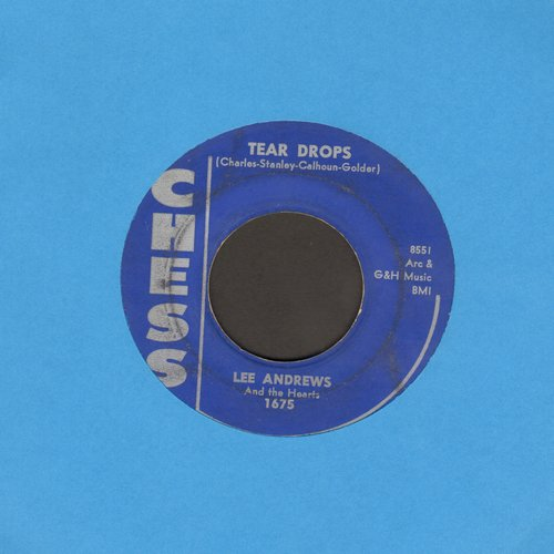 Andrews, Lee & The Hearts - Tear Drops/The Girl Around The Corner - VG6/ - 45 rpm Records