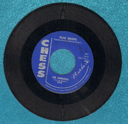 Andrews, Lee & The Hearts - Tear Drops/The Girl Around The Corner  - VG7/ - 45 rpm Records