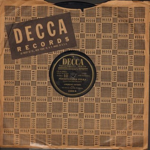 Andrews Sisters - Pennsylvania Polka/Beer Barrel Polka (10 inch 78rpm record with Decca company sleeve) - EX8/ - 78 rpm