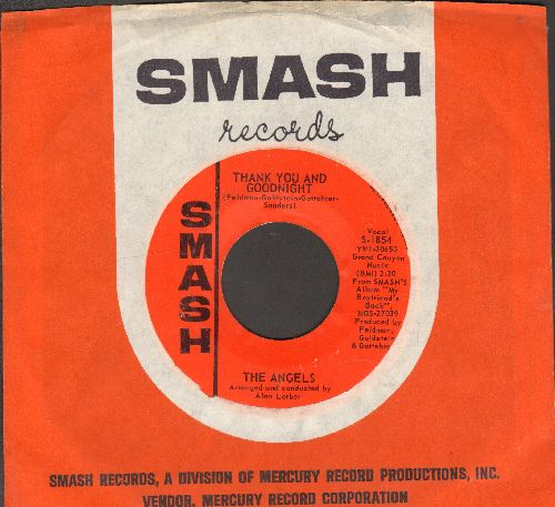 Angels - Thank You And Good Night/I Adore Him (with Smash company sleeve) (bb) - EX8/ - 45 rpm Records