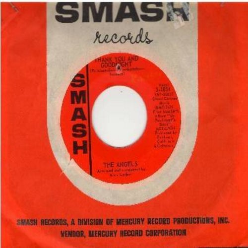 Angels - Thank You And Good Night/I Adore Him (with Smash company sleeve) (bb) - NM9/ - 45 rpm Records