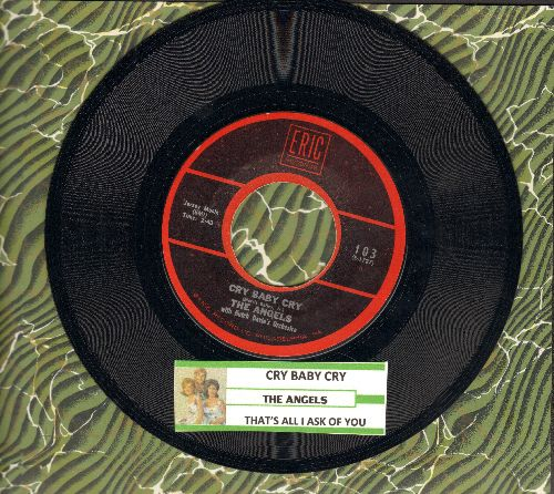 Angels - Cry Baby Cry/That's All I Ask Of You (1970s re-issue of vintage recordings, with juke box label) - NM9/ - 45 rpm Records