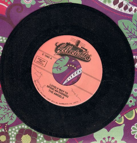 Angels - Lovely Way To Spend An Evening/You're Still My Baby (double-hit re-issue) (minor wol) - NM9/ - 45 rpm Records
