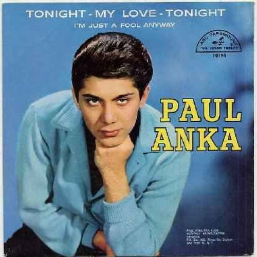 Anka, Paul - Tonight My Love, Tonight/I'm Just A Fool Anyway (with picture sleeve) - NM9/EX8 - 45 rpm Records