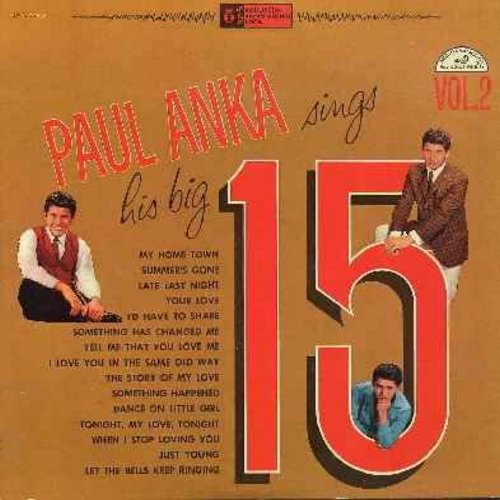 Anka, Paul - Big 15 Vol. 2: (Yugo) The Story Of My Love, I'd Have To Share, Tell Me That You Love Me, My Home Town, Dance On Little Girl (original first pressing) (vinyl LP record) (Yogoslavia First Pressing, thicker vinyl) - NM9/NM9 - LP Records