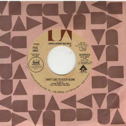 Anka, Paul - I Don't Like To Sleep Alone/How Can Anything Be Beautiful-After You - NM9/ - 45 rpm Records