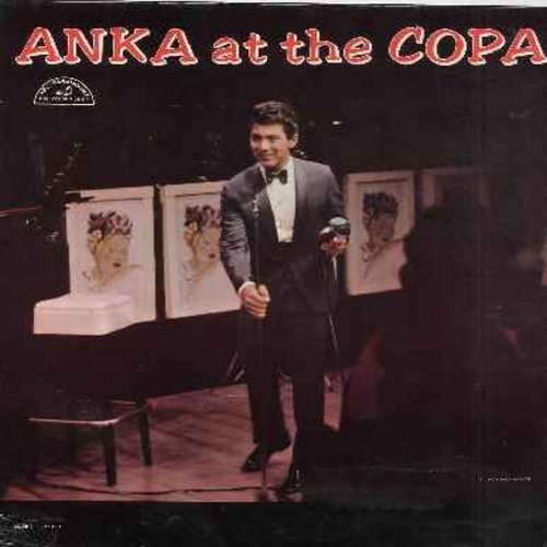 Anka, Paul - Anka At The Copa: Swanee, I Can't Give You Anything But Love, One For My Baby (And One More For The Road), My Home Town, Hello Young Lovers (Vinyl MONO LP record) - VG7/EX8 - LP Records