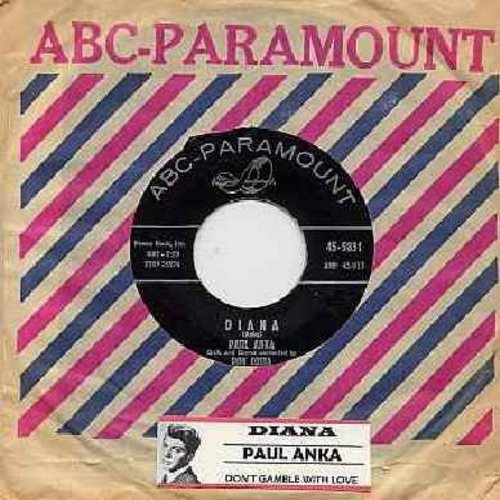 Anka, Paul - Diana/Don't Gamble With Love (black label with vintage ABC-Paramount company sleeve and juke box label) - EX8/ - 45 rpm Records
