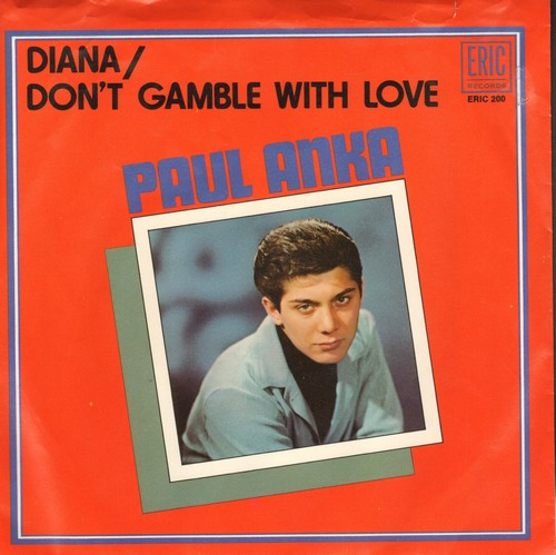 Anka, Paul - Diana/Don't Gamble With Love (1970s re-issue with picture sleeve) - NM9/VG7 - 45 rpm Records