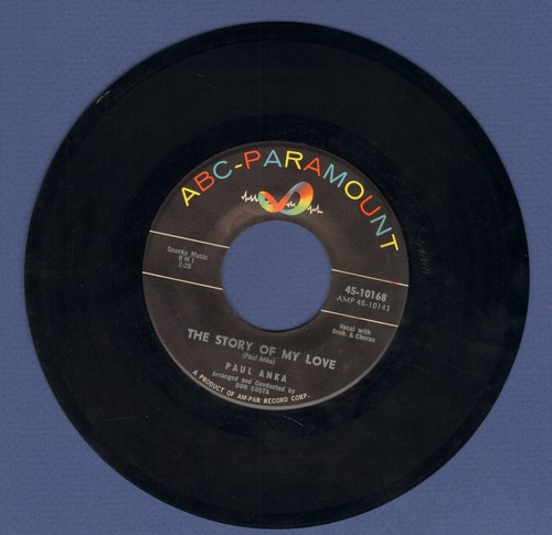 Anka, Paul - The Story Of My Love/Don't Say You're Sorry (with juke box label) - EX8/ - 45 rpm Records