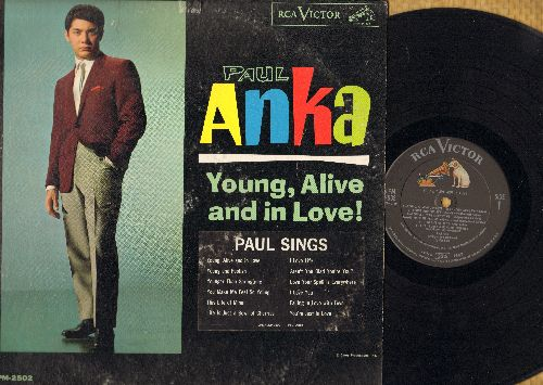 Anka, Paul - Young, Alive And In Love!: Life Is Just A Bowl Of Cherries, I Love Life, Aren't You Glad You're You, You Make Me Feel So Young, You're Just In Love (vinyl MONO LP record) - EX8/VG7 - LP Records