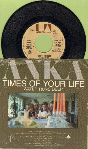 Anka, Paul - Times Of Your Life/Water Runs Deep (with picture sleeve) - NM9/VG7 - 45 rpm Records