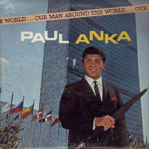 Anka, Paul - Our Man Around The World: Misirlou, Brazil, Skokiaan, Fly Me To The Moon, Canadian Sunset, Auf Wiederseh'n Sweetheart (Vinyl MONO LP record, ssol) - VG7/VG7 - LP Records