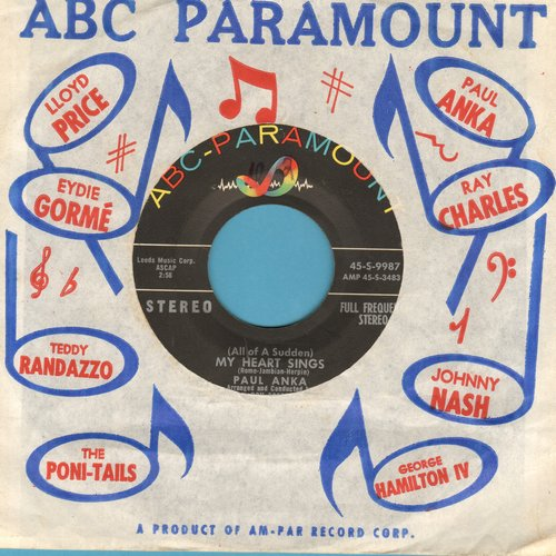 Anka, Paul - All Of A Sudden My Heart Sings/That's Love (RARE STEREO pressing with vintage ABC-Paramount company sleeve) - EX8/ - 45 rpm Records