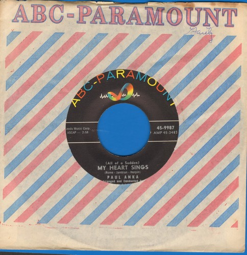 Anka, Paul - All Of A Sudden My Heart Sings/That's Love (with ABC-Paramount company sleeve) - NM9/ - 45 rpm Records
