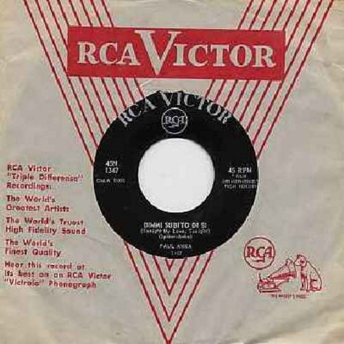 Anka, Paul - Dimmi subito di si (Tonight, My Love, Tonight)/Un ricordo per te (Italian Pressing, sung in Italian, with RCA company sleeve) - EX8/ - 45 rpm Records