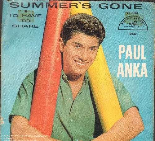 Anka, Paul - I'd Have To Share (FANTASTIC over-looked 50s Teen-Sound Gem!)/Summer's Gone (with picture sleeve) - EX8/VG7 - 45 rpm Records