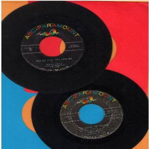 Anka, Paul - 2 for 1 Special: Tell Me That You Love Me/I'd Have To Share (2 vintage first issue 45rpm records for the price of 1!) - VG7/ - 45 rpm Records