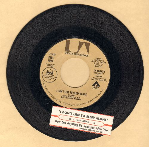 Anka, Paul - I Don't Like To Sleep Alone/How Can Anything Be Beautiful-After You (with juke box label) - VG7/ - 45 rpm Records