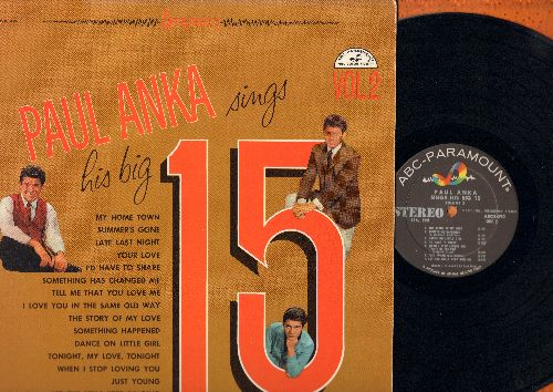 Anka, Paul - Big 15 Vol. 2: The Story Of My Love, I'd Have To Share, Tell Me That You Love Me, My Home Town, Dance On Little Girl (original first pressing) (Vinyl LP record, RARE STEREO Pressing!) - NM9/NM9 - LP Records