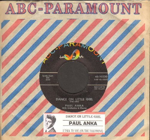Anka, Paul - Dance On Little Girl/I Talk To You (On The Telephone) (with juke box label ABC-Paramount company sleeve) - NM9/ - 45 rpm Records