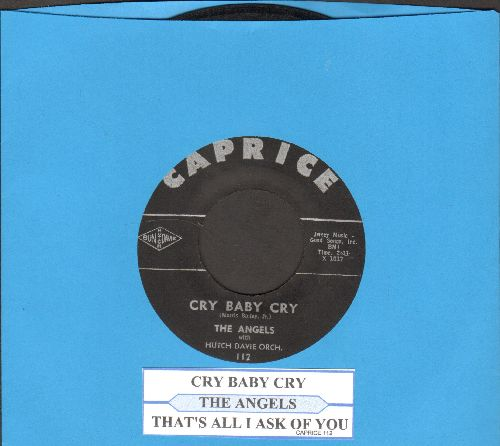 Angels - Cry Baby Cry/Tha't All I Ask Of You (with juke box label) - EX8/ - 45 rpm Records