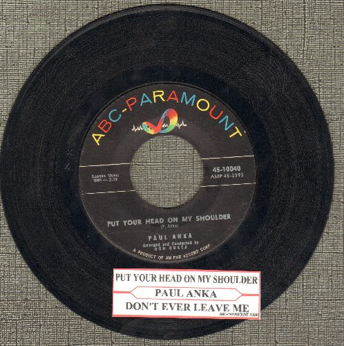 Anka, Paul - Put Your Head On My Shoulder/Don't Ever Leave Me (with juke box label) - EX8/ - 45 rpm Records