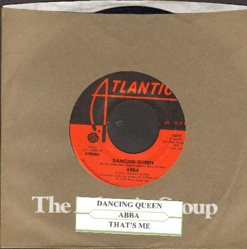 ABBA - Dancing Queen/That's Me ( with Atlantic company sleeve and juke box label) - EX8/ - 45 rpm Records