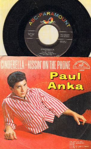 Anka, Paul - Cinderella/Kissin' On The Phone (with picture sleeve, minor wos) - NM9/VG7 - 45 rpm Records