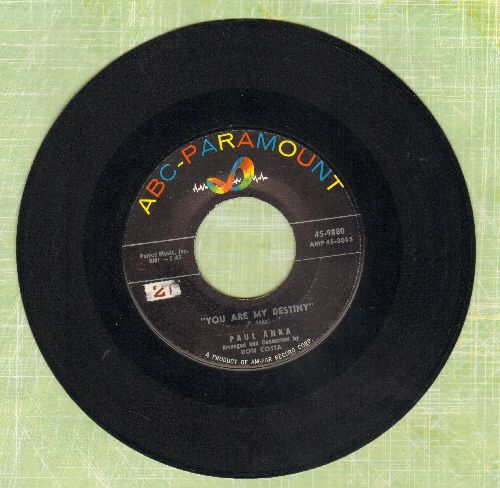 Anka, Paul - You Are My Destiny/When I Stop Loving You (with juke box label) - EX8/ - 45 rpm Records