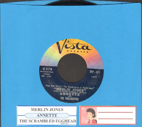 Annette - Merlin Jones/The Scrambled Egghead (with juke box label) - NM9/ - 45 rpm Records