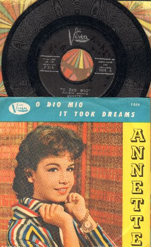 Annette - O Dio Mio/It Took Dreams (with picture sleeve, NICE condition!) - EX8/EX8 - 45 rpm Records