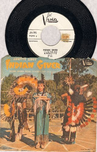 Annette - Indian Giver/Mama Rosa (Where's The Spumoni?) (RARE DJ advance pressing with picture sleeve) - NM9/VG7 - 45 rpm Records