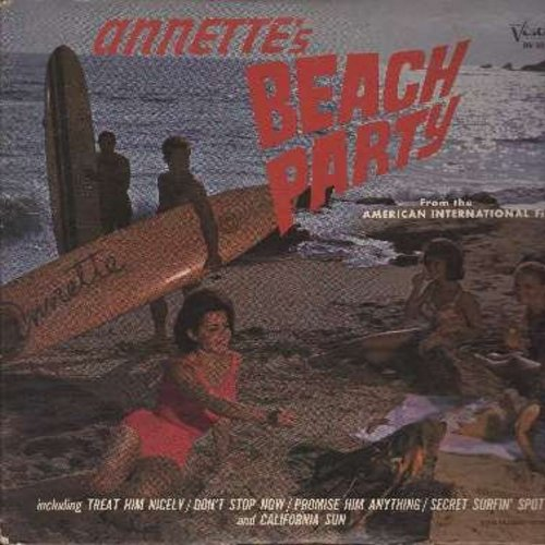 Annette - Annette's Beach Party: Treat Him Nicely, Don't Stop Now, Promise Him Anything, Secret Surfin' Spot, California Sun, Pineapple Princess (Vinyl MONO LP record) (Sound Track of American International Fillm -Beach Party-) (tape on seam) - EX8/VG7 -