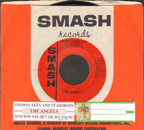 Angels - Snowflakes And Teardrops/Wow Wow Wee (He's The Boy For Me) (with juke box label and Smash company sleeve) - EX8/ - 45 rpm Records