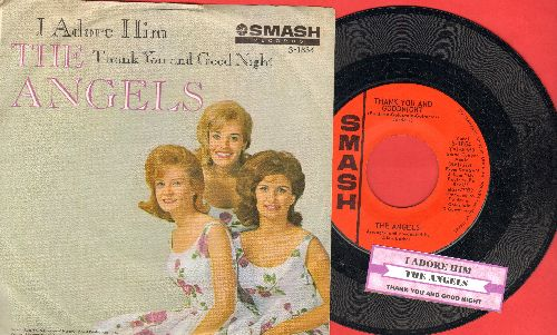 Angels - Thank You And Good Night/I Adore Him (with picture sleeve and juke box label) - NM9/EX8 - 45 rpm Records