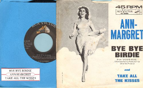 Ann-Margret - Bye Bye Birdie/Take All The Kisses (with RARE picture sleeve and juke box label) - NM9/EX8 - 45 rpm Records