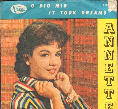 Annette - O Dio Mio/It Took Dreams (with picture sleeve, NICE condition!) - VG7/VG6 - 45 rpm Records