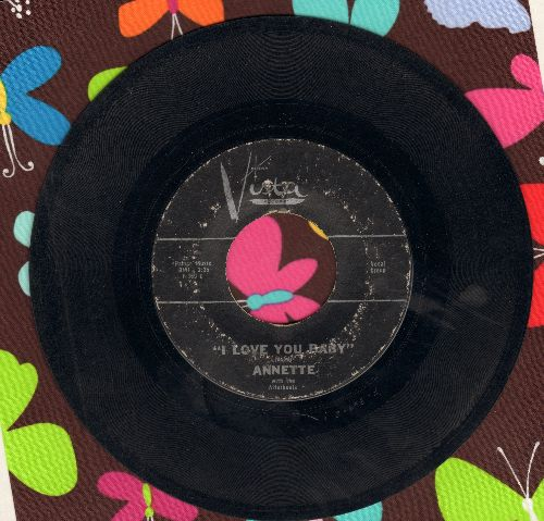 Annette - I Love You Baby/Talk To Me Baby - VG6/ - 45 rpm Records
