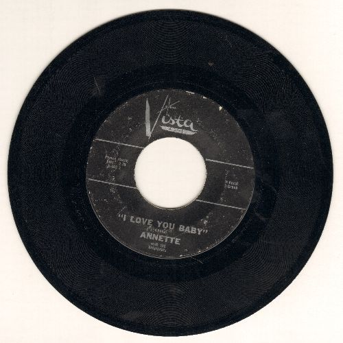 Annette - I Love You Baby/Talk To Me Baby - EX8/ - 45 rpm Records